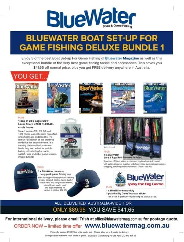 BlueWater BOAT SET-UP FOR GAME FISHING Deluxe Bundle 1