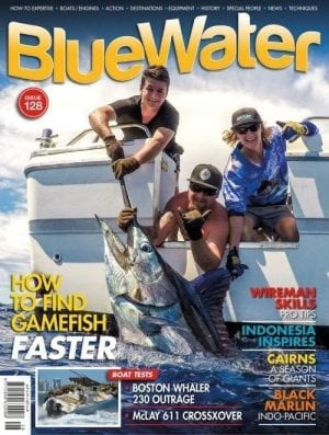 Bluewater Boats and Sportsfishing Magazine Issue 128